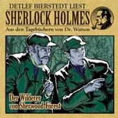 Der Wilderer von Sherwood Forest (Sherlock Holmes : Aus den Tagebüchern von Dr. Watson) von Sherlock Holmes