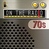 On the Radio: 70s de Various Artists