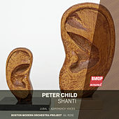 Peter Child: Shanti by Boston Modern Orchestra Project