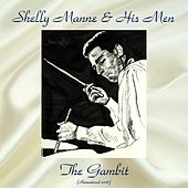 The Gambit (Remastered 2018) by Shelly Manne