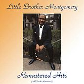 Remastered Hits (All Tracks Remastered) by Little Brother Montgomery