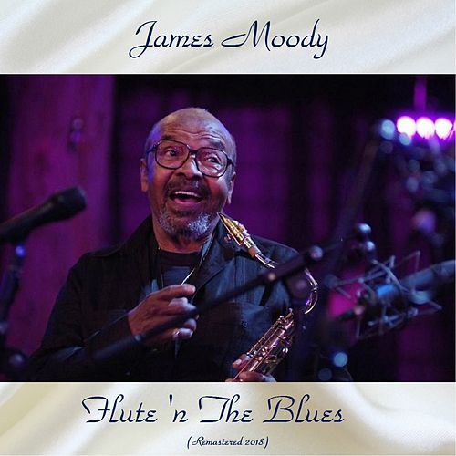 Flute 'N The Blues (Remastered 2018) de James Moody