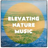 Elevating nature music de Various Artists