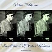 The Arrival Of Victor Feldman (Remastered 2018) by Victor Feldman
