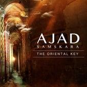 The Oriental Key by Ajad Samskara