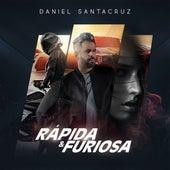 Rapida y Furiosa de Daniel Santacruz