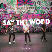 Say the Word (Remix) de Ellis