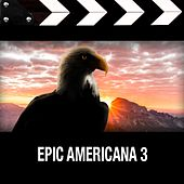 Epic Americana 3 de Various Artists