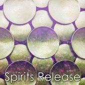 Spirits Release von Entspannungsmusik