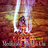 Meditation And Tai Chi von Lullabies for Deep Meditation