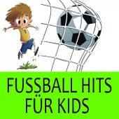 Fussball Hits Für Kids von Mini Champs