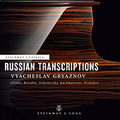 Russian Transcriptions by Vyacheslav Gryaznov