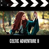 Celtic Adventure 2 by Lorne Balfe