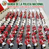 Marinera, Valses y Tonderos de Banda de la Policía Nacional