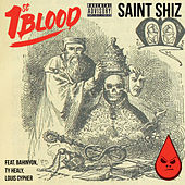 Saint Shiz by 1st Blood