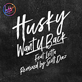 Want U Back de Husky