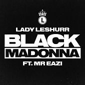 Black Madonna by Lady Leshurr