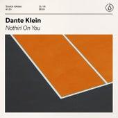 Nothin' On You de Dante Klein