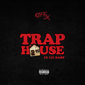 Trap House (feat. Lil Baby) de Riff 3x