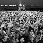 All The People... Blur Live At Hyde Park 02/07/2009 by Blur