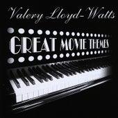 Great Movie Themes by Valery Lloyd -Watts