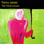 The Hard Lesson by Terry Jones