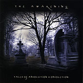 Tales Of Absolution + Obsoletion de The Awakening