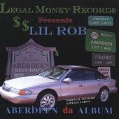 Aberdeen the Album de Lil Rob