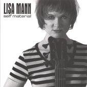 Self Material by Lisa Mann