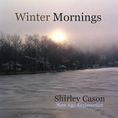 Winter Mornings by Shirley Cason