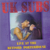 Live At Retford Porterhouse by U.K. Subs