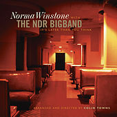 It's Later Than You Think by Norma Winstone