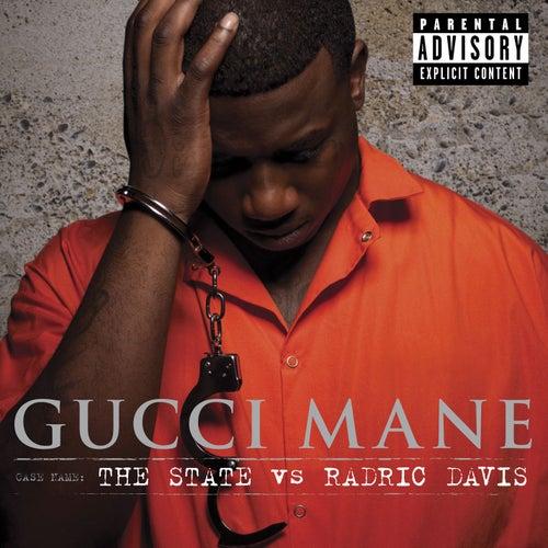 The State vs. Radric Davis by Gucci Mane