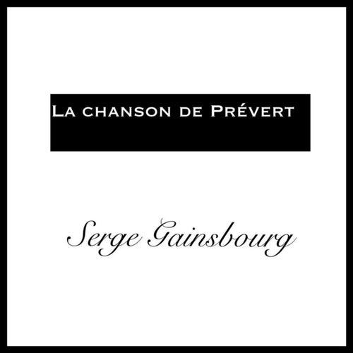 La chanson de prévert de Serge Gainsbourg