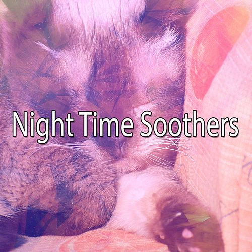 Night Time Soothers by Lullaby Land
