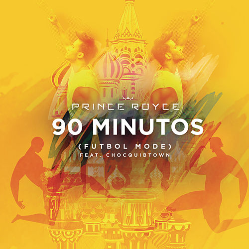 90 Minutos (Futbol Mode) by Prince Royce