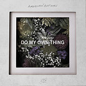 Do My Own Thing de American Authors