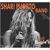 Shari Puorto Band: Live at Bogie's by Shari Puorto Band