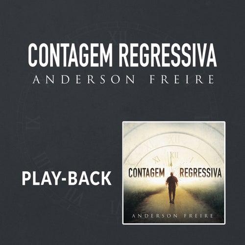 Contagem Regressiva (Playback) de Anderson Freire