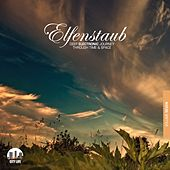 Elfenstaub, Vol. 7 - Deep Electronic Journey Through Time & Space by Various Artists
