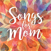 Songs For Mom de Various Artists
