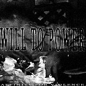 Affinity for Violence by Will To Power