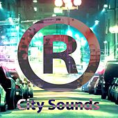 City Sounds by The R