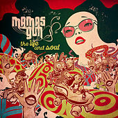 The Life & Soul by Mamas Gun