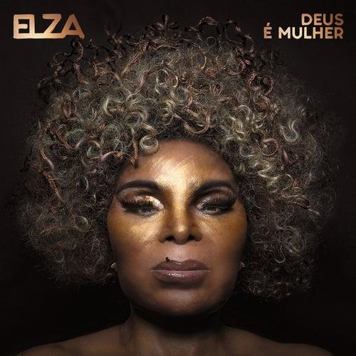 Deus É Mulher by Elza Soares