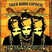 Tiger Bomb Express by Romanowski