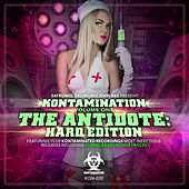 Kontamination, Vol. 1: The Antidote: Hard Edition by Various Artists