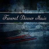 Funeral Dinner Music von The Piano Classic Players