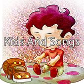 Kids And Songs by Canciones Infantiles