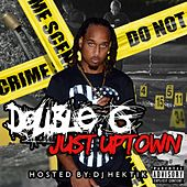 Just Uptown, Vol. 1 de Double G (Hip-Hop)
